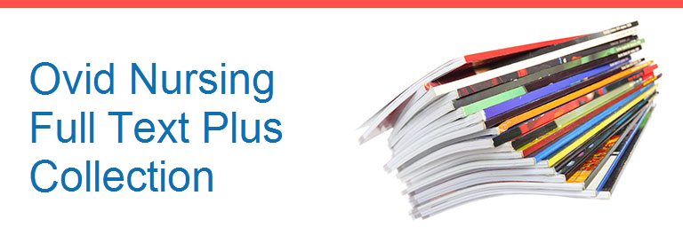 Ovid Nursing Full Text Plus Collection